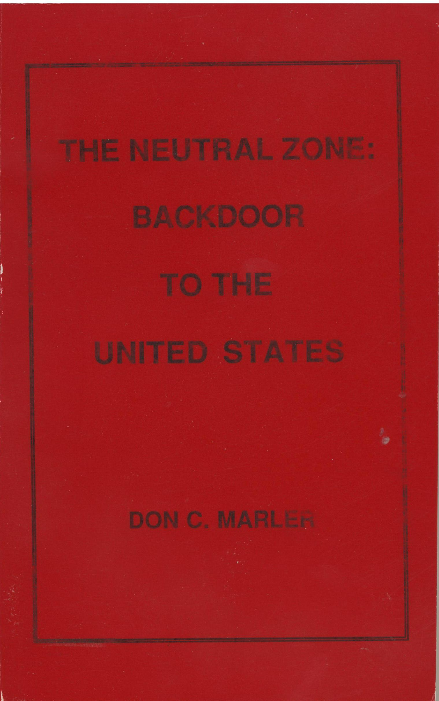 Neutral Zone, Backdoor To America